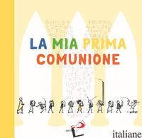 MIA PRIMA COMUNIONE. L'ALBUM DEI RICORDI DI YOUCAT FOR KIDS (LA) -