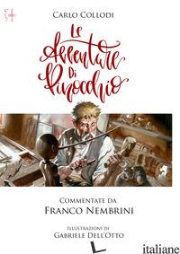 AVVENTURE DI PINOCCHIO (LE) - COLLODI CARLO; NEMBRINI F. (CUR.)