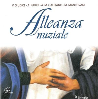 ALLEANZA NUZIALE. CD-ROM - GIUDICI VINCENZO