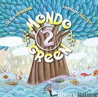 MONDO GREEN 2 - CORRADINI SILVIA; SILLITTI CORRADO