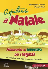 ASPETTANDO IL NATALE. CD-ROM - RICCI DANIELE