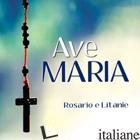 AVE MARIA. BIGLIETTO. CON CD-AUDIO -