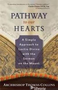 PATHWAY TO OUR HEARTS LECTIO DIVINA ON SERMON ON THE MOUNT - COLLINS THOMAS