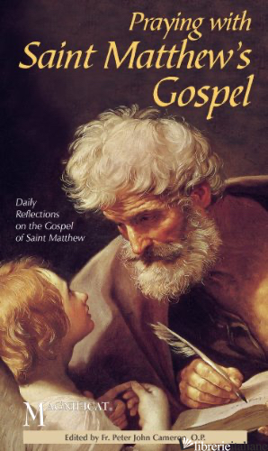 PRAYING WITH SAINT MATTHEW'S GOSPEL - MAGNIFICAT