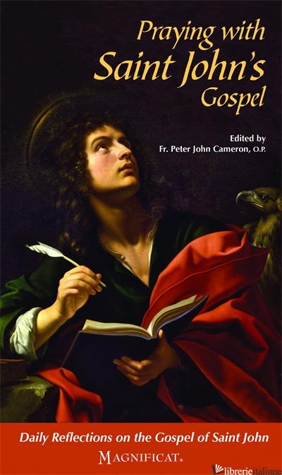 PRAYING WITH ST JOHN'S GOSPEL - CAMERON PETER JOHN