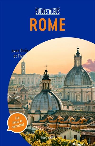 Guide Bleu Rome - Aa.Vv