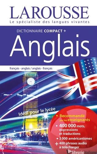 DICTIONNAIRE LAROUSSE COMPACT PLUS FRANCAIS-ANGLAIS ET ANGLAIS-FRANCAIS -