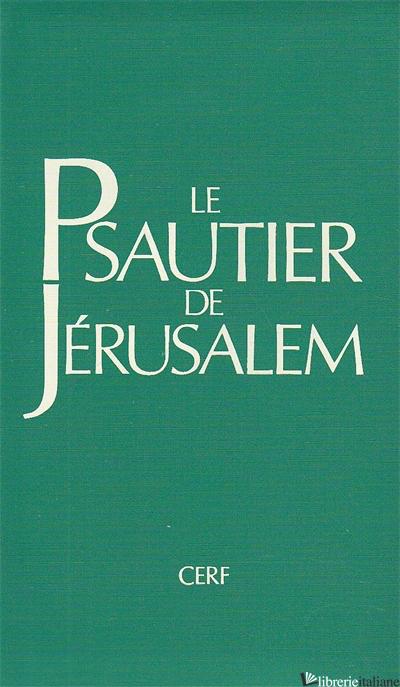 LE PSAUTIER DE JERUSALEM -