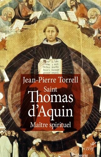 SAINT THOMAS D'AQUIN - TORRELL J.P.
