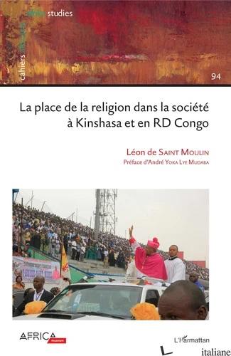 LA PLACE DE LA RELIGION DANS LA SOCIÉTÉ À KINSHASA ET EN RD CONGO - DE SAINT MOULIN LEON