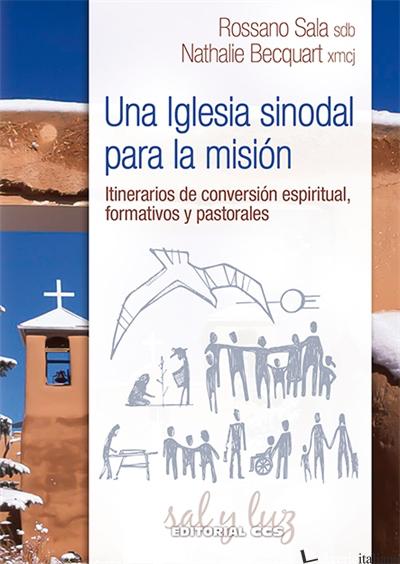 UNA IGLESIA SINODAL - ITINERARIOS DE CONVERSION ESPIRITUAL FORMATIVOS Y PASTORAL - SALA ROSSANO, BECQUART NATHALIE