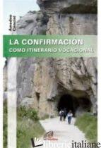 CONFIRMACION COMO ITINERARIO VOCACIONAL - CENCINI A.