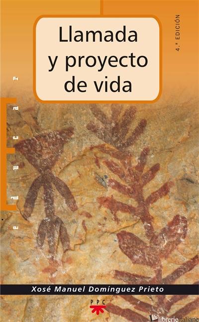 LLAMADA Y PROYECTO DE VIDA - DOMINGUEZ PRIETO JOSE' M