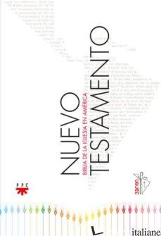 NUEVO TESTAMENTO - BIBLIA DE LA IGLESIA EN AMERICA - CELAM