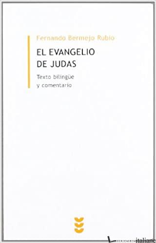 EVANGELIO DE JUDAS - BERMEJO RUBIO FERNANDO