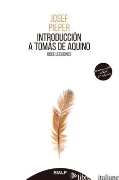 INTRODUCCION A TOMAS DE AQUINO - PIEPER JOSEF