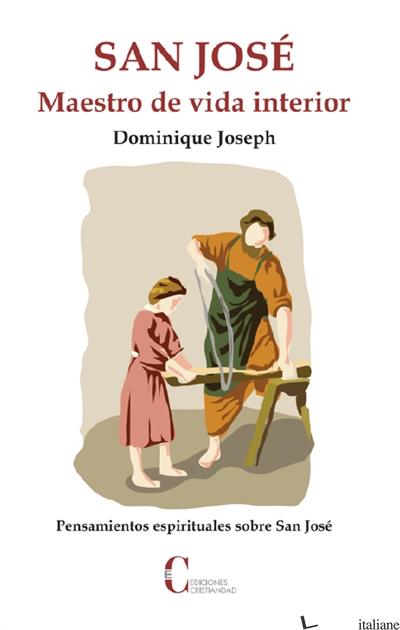 SAN JOSE MAESTRO DE VIDA INTERIOR - DOMINIQUE JOSEPH