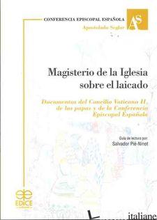 MAGISTERIO DE LA IGLESIA SOBRE EL LAICADO - PIE-NINOT SALVADOR