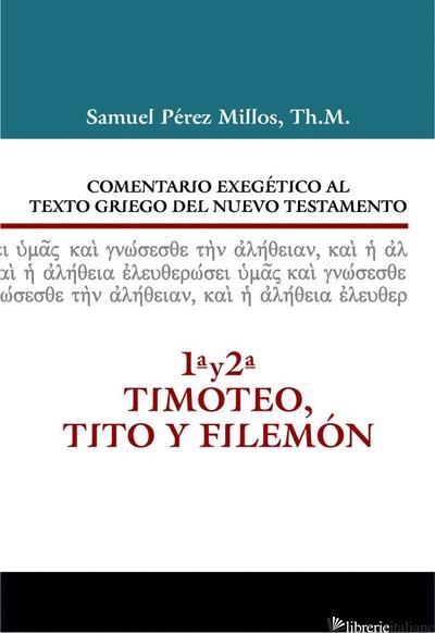 1 Y 2 TIMOTEO, TITO Y FILEMON - PEREZ MILLOS SAMUEL