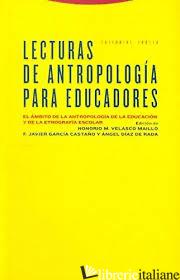 LECTURAS DE ANTROPOLOGIA PARA EDUCADORES - AAVV