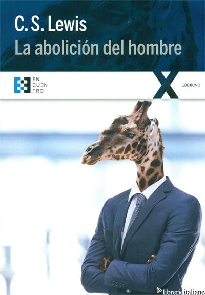 LA ABOLICION DEL HOMBRE - LEWIS C.S.