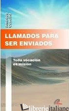 LLAMADOS PARA SER ENVIADOS - CENCINI AMEDEO