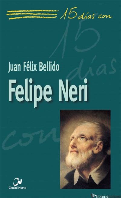 FELIPE NERI - FELIX BELLIDO JUAN