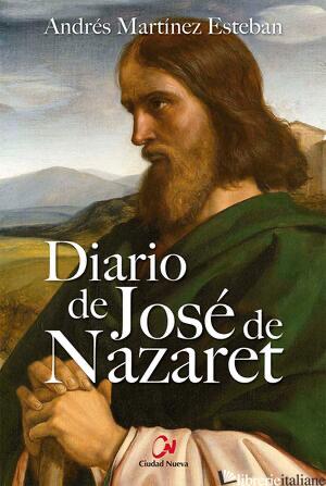 DIARIO DE JOSE DE NAZARET - MARTINEZ ESTEBAN ANDRES