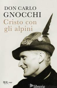 CRISTO CON GLI ALPINI - GNOCCHI CARLO
