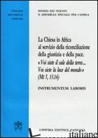 CHIESA IN AFRICA AL SERVIZIO DELLA RICONCILIAZIONE E DELLA PACE (LA) - SINODO DEI VESCOVI (CUR.)
