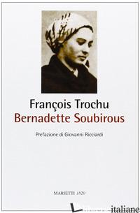 BERNADETTE SOUBIROUS - TROCHU FRANCOIS