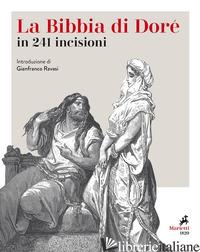 BIBBIA. 241 INCISIONI. EDIZ. ILLUSTRATA (LA) - DORE' GUSTAVE