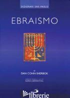 EBRAISMO - COHN SHERBOK DAN; LOEWENTHAL E. (CUR.)