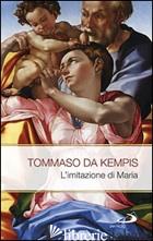 IMITAZIONE DI MARIA (L') - TOMMASO DA KEMPIS