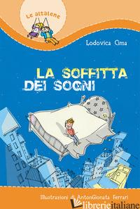 SOFFITTA DEI SOGNI (LA) - CIMA LODOVICA