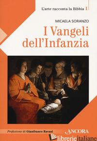VANGELI DELL'INFANZIA (I) - SORANZO MICAELA