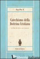 CATECHISMO DELLA DOTTRINA CRISTIANA - PIO X