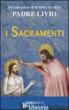SACRAMENTI (I) - FANZAGA LIVIO