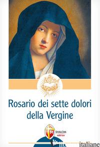 ROSARIO DEI 7 DOLORI DELLA VERGINE (IL) - SGREVA GIANNI
