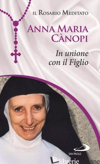 IN UNIONE CON IL FIGLIO - CANOPI ANNA MARIA