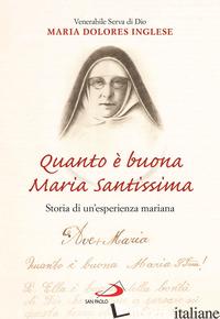QUANTO E' BUONA MARIA SANTISSIMA - INGLESE MARIA DOLORES