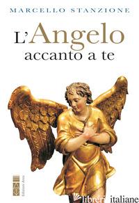 ANGELO ACCANTO A TE (L') - STANZIONE MARCELLO