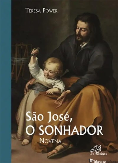 SAO JOSE - O SONHADOR NOVENA - POWER TERESA