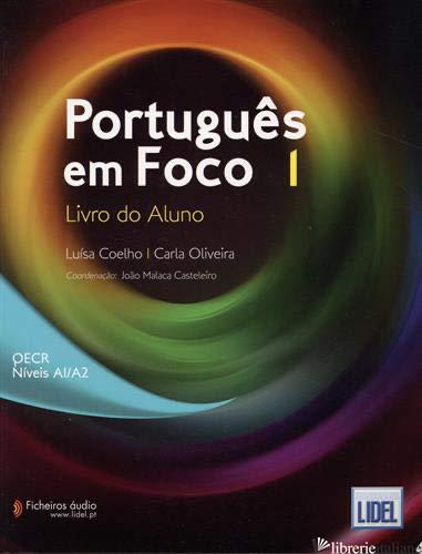 PORTUGUES EM FOCO 1 - LIVRO DO ALUMNO A1-A2 - COELHO MARIA