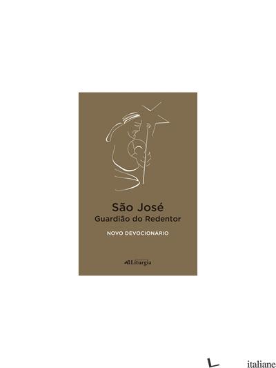 SAO JOSE GUARDIAO DO REDENTOR - NOVO DEVOCIONARIO - RIBEIRO GOMES JOSE