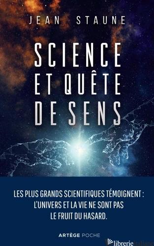SCIENCE EN QUETE DE SENS (SCIENCE ET FOI) - édition 2019 - STAUNE JEAN
