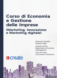 CORSO DI ECONOMIA E GESTIONE DELLE IMPRESE (MARKETING, INNOVAZIONE E MARKETING D - GANDOLFO ALESSANDRO; NEGRI GIANPIERO