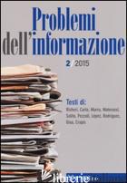 PROBLEMI DELL'INFORMAZIONE (2015). VOL. 2 -