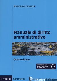 MANUALE DI DIRITTO AMMINISTRATIVO - CLARICH MARCELLO