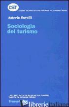 SOCIOLOGIA DEL TURISMO - SAVELLI ASTERIO
